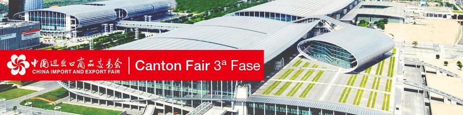 Canton Fair 3ª Fase - Guangzhou