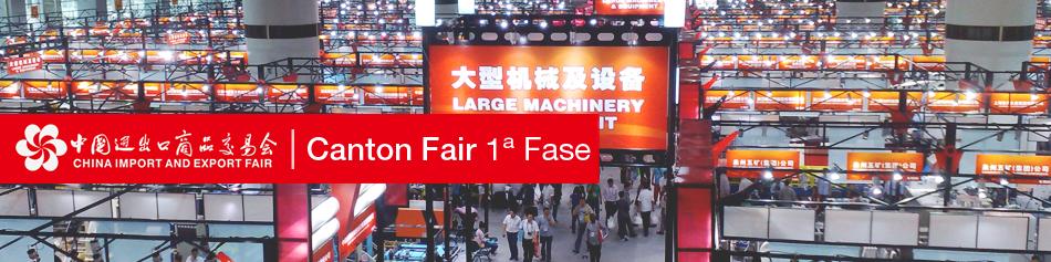 Canton Fair 1ª Fase - Guangzhou